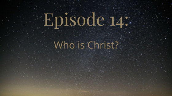 Who is Christ?