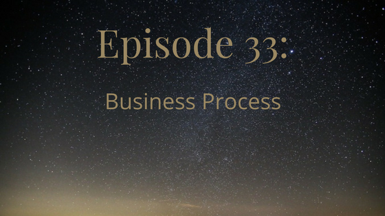 episode 33 business process