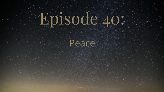 episode 40 peace
