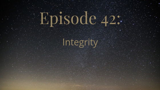 episode 42 integrity